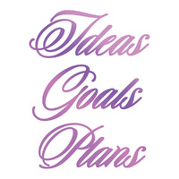 Couture Creations Hotfoil Ideals, Goals, Plans Sentiment