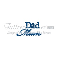 Tattered Lace Die - Mum & Dad Sentiments D092 FREE SHIPPING