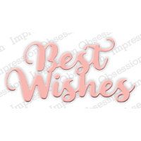 Impression Obsession Die Best Wishes DIE386F