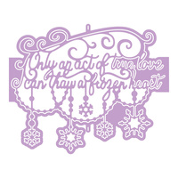 Tattered Lace Die Disney Frozen Only an Act of True Love Die DIS0224DL004