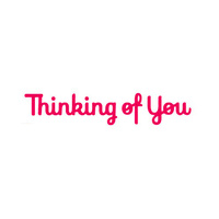 Presscut Die Thinking of You PCD116