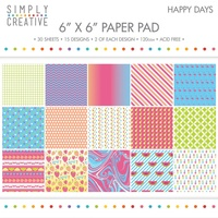 6x6 Simply Creative Paper Pad Happy Days 30/pkg