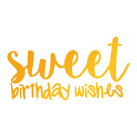 Ultimate Crafts Sweet Sentiments Hotfoil Stamp Sweet Birthday Wishes