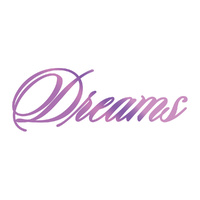 Couture Creations Hotfoil Stamp Dreams Sentiment