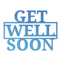 Couture Creations Mini Die Release 1 Get Well Soon Sentiment 1pc