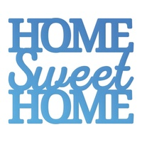 Couture Creations Mini Die Release 1 Home Sweet Home Sentiment 1pc