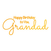 Ultimate Crafts Sweet Sentiments Hotfoil Stamp Happy Birthday Grandad